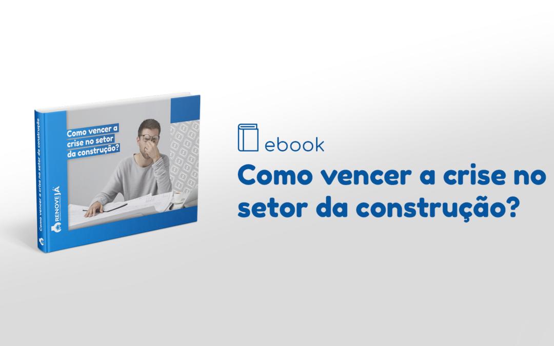 Ebook – Como vencer a crise no setor da construção